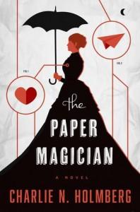 paper-magician_charlie-n-holmberg